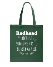 Redhead because someone has to be sexy as hell Tote Bag thumbnail
