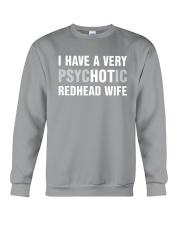 I have a very hot redhead wife Crewneck Sweatshirt thumbnail