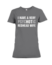 I have a very hot redhead wife Premium Fit Ladies Tee thumbnail