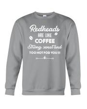 Redheads are like coffee Crewneck Sweatshirt thumbnail