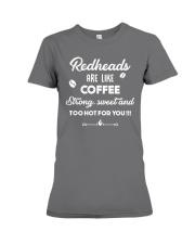 Redheads are like coffee Premium Fit Ladies Tee thumbnail