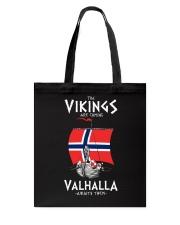 The Vikings Are Coming Tote Bag thumbnail