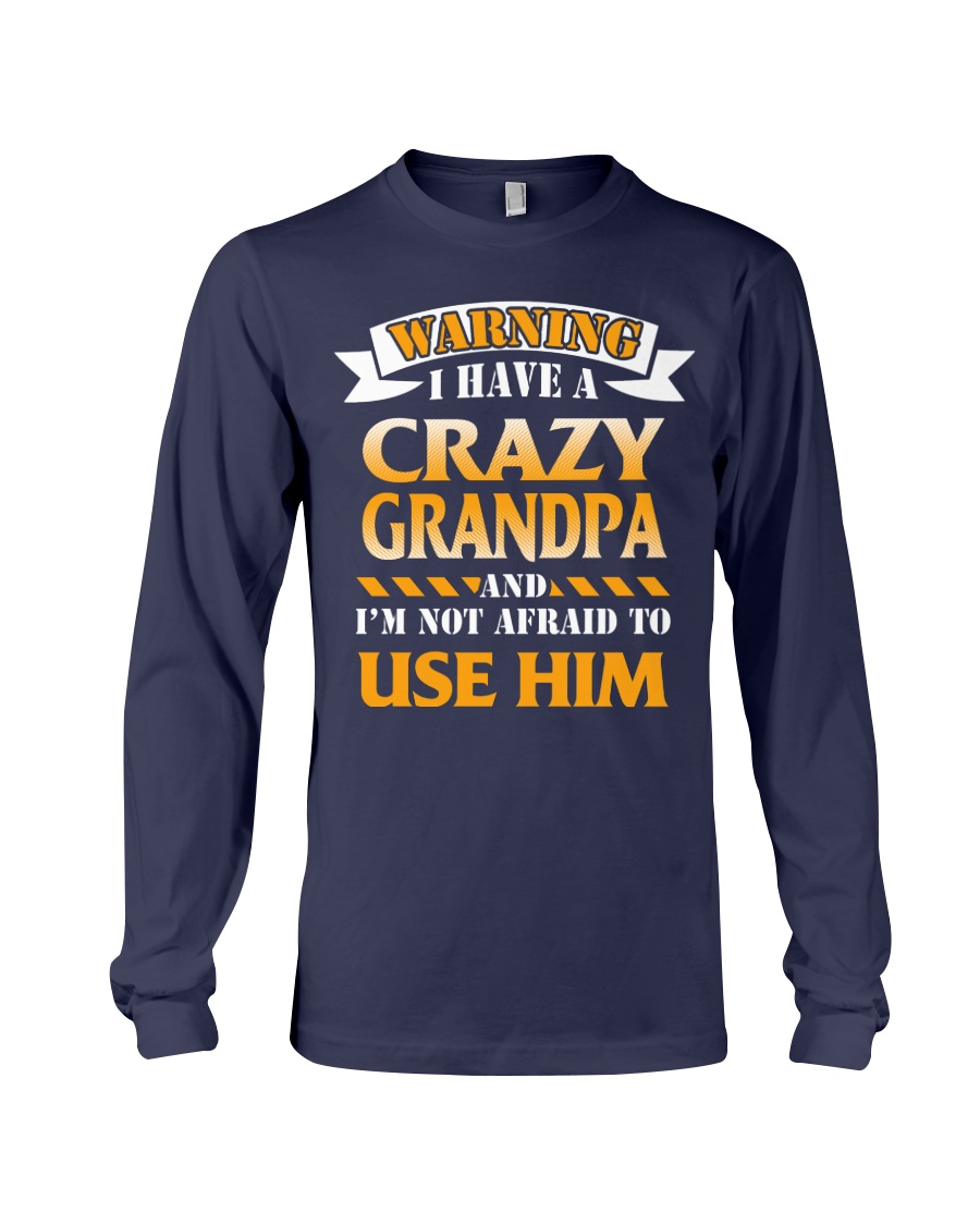 Crazy Grandpa Long Sleeve Tee