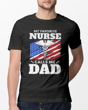 Nurse Dad Shirt - My favorite Nurse Calls Me Classic T-Shirt lifestyle-mens-crewneck-front-13