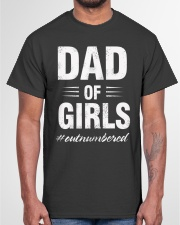 Dad Of Girls Outnumbered But Proud And Happy Classic T-Shirt garment-tshirt-unisex-front-03
