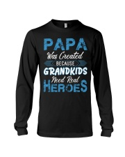 Papa Was Created Because Grandkids Long Sleeve Tee thumbnail