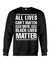 Black Lives Matter Shirt Crewneck Sweatshirt thumbnail