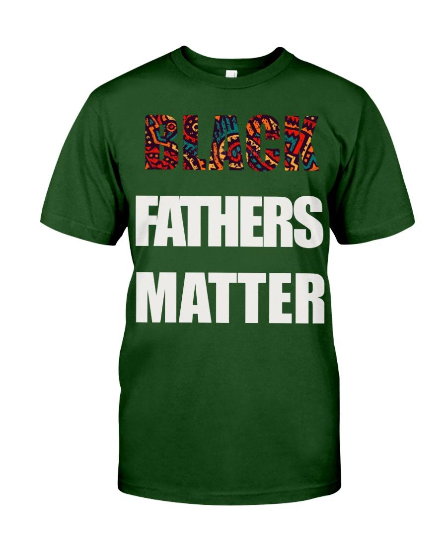 Black Fathers Matter T-Shirt Classic T-Shirt