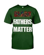 Black Fathers Matter T-Shirt Classic T-Shirt front