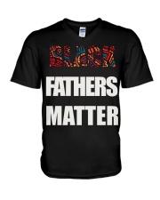 Black Fathers Matter T-Shirt V-Neck T-Shirt thumbnail