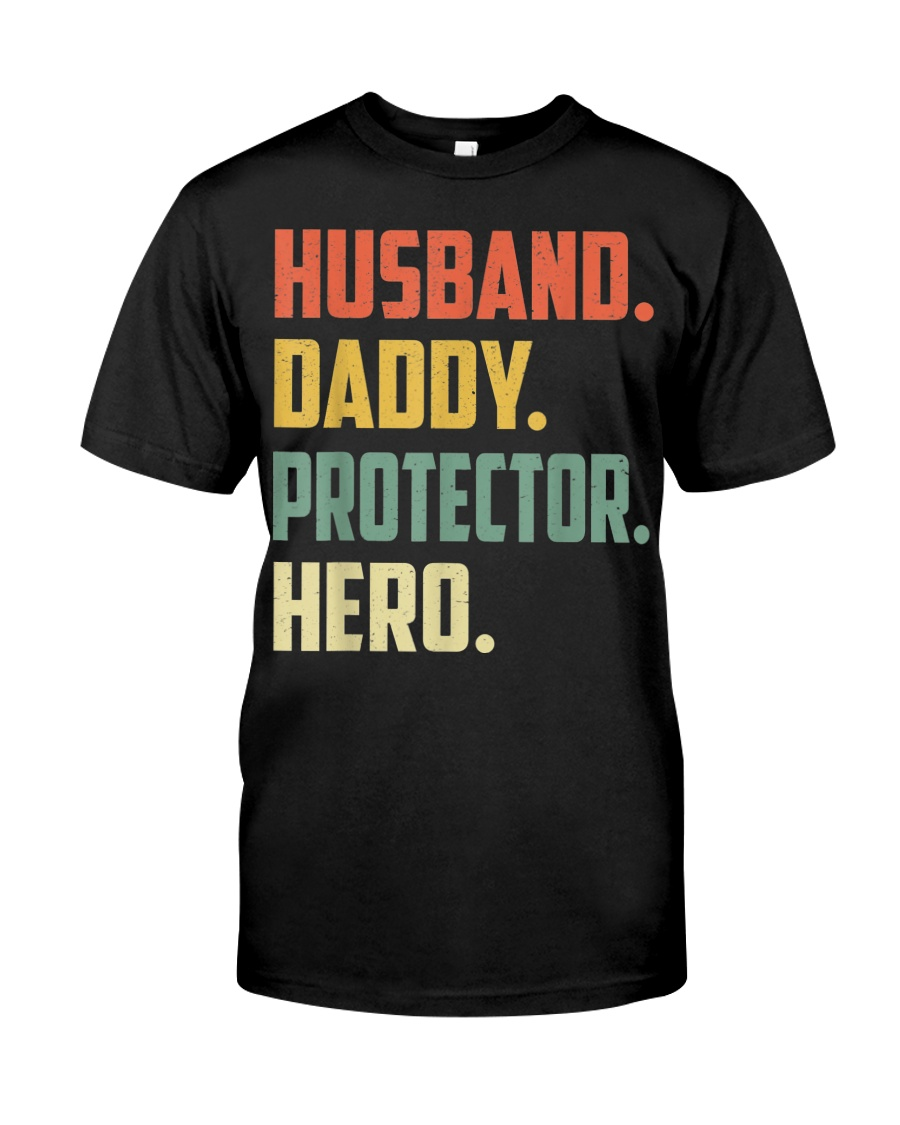 Husband Daddy Protector Hero Shirt Vintage Colors Classic T-Shirt
