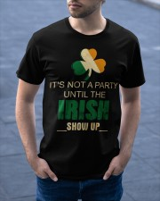 It's Not A Party Until The Irish Classic T-Shirt apparel-classic-tshirt-lifestyle-front-46