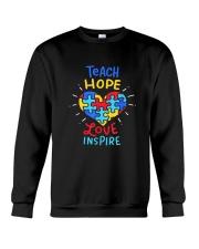 Teach Hope Love Inspire Crewneck Sweatshirt tile