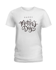 Happy Mother Day Ladies T-Shirt front