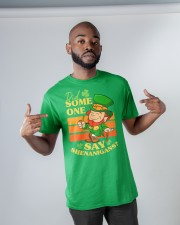 St Patrick's Day Did Some One Classic T-Shirt apparel-classic-tshirt-lifestyle-front-32