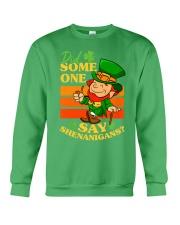 St Patrick's Day Did Some One Crewneck Sweatshirt tile