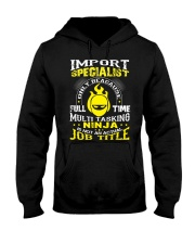 IMPORT SPECIALIST Hooded Sweatshirt thumbnail