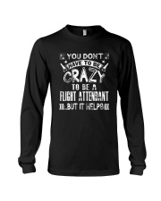 Crazy to be a Flight Attendant T shirts Long Sleeve Tee thumbnail