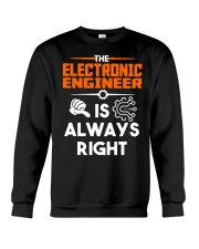 Electrical Engineer Is Always Right Shirt Crewneck Sweatshirt thumbnail