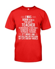 Fine Arts Teacher T-shirt Classic T-Shirt front