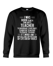 Fine Arts Teacher T-shirt Crewneck Sweatshirt thumbnail