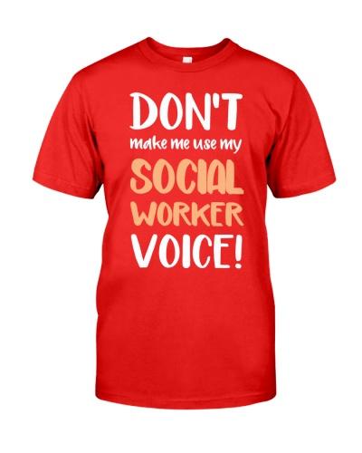 Social Worker Voice Shirt
