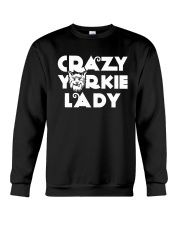 CRAZY YORKIE LADY SHIRT Crewneck Sweatshirt thumbnail