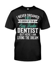 SUPER SEXY DENTIST T-shirt Classic T-Shirt front