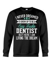 SUPER SEXY DENTIST T-shirt Crewneck Sweatshirt thumbnail