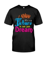 Future Dream T-Shirt font design Premium Fit Mens Tee tile
