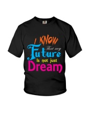 Future Dream T-Shirt font design Youth T-Shirt tile