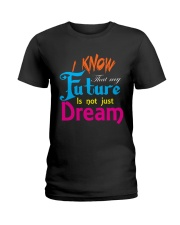 Future Dream T-Shirt font design Ladies T-Shirt thumbnail