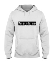 When You Call My Name Hooded Sweatshirt thumbnail