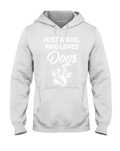 Dog - Just a girl who loves dogs