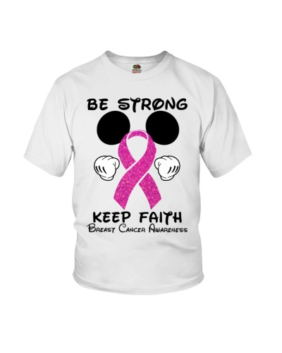 Be strong Keep faith - Breast cancer Awareness