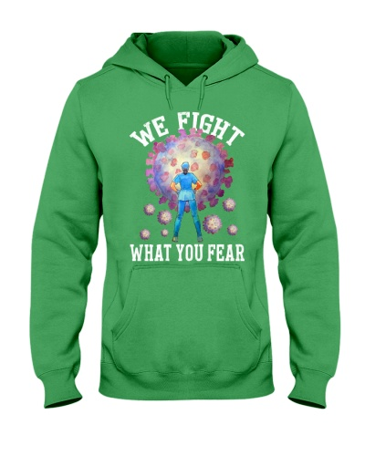 We fight what you fear