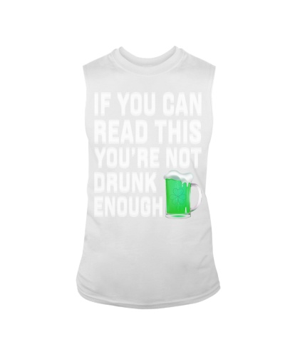 If you can read this - Funny Saint Patricks Day