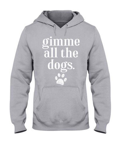 Dog - Gimme all the dogs