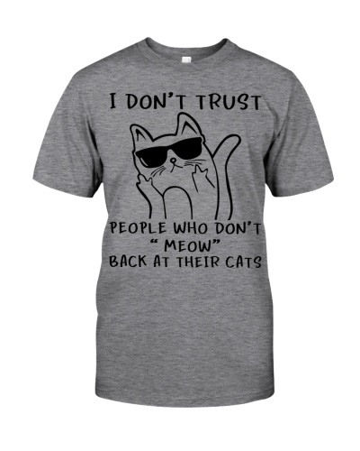 I don't trust people - Funny Cat