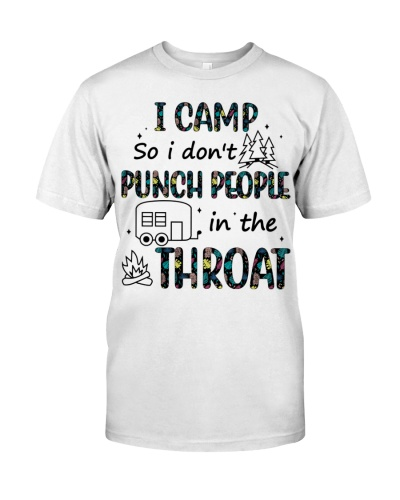 I dont camp so I don't punch people