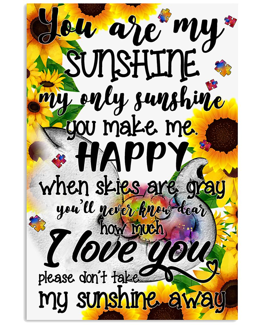 You are my sunshine - Autism Awareness 24x36 Poster