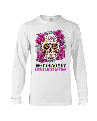 Not dead yet - Breast cancer Awareness