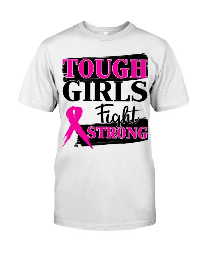 Tough girls Fight strong - Breast cancer Awareness