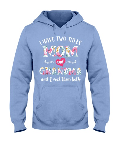 I have two titles Mom and grandma