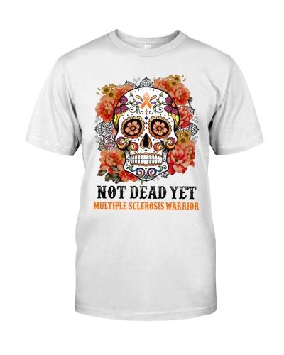Not dead yet - Multiple Sclerosis Awareness