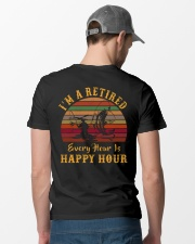 I'm Retired Every Hour Is Happy Hour Classic T-Shirt lifestyle-mens-crewneck-back-6