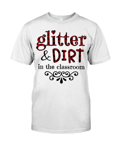 Glitter and dirt in the classroom