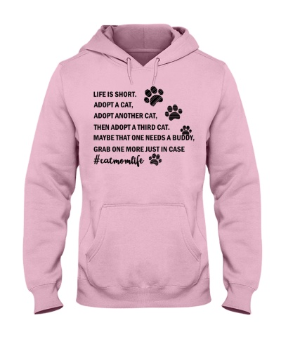 Life is short Adopt a cat