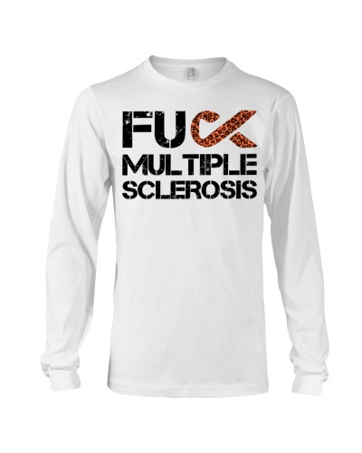 Fuck MS - Multiple Sclerosis Awareness