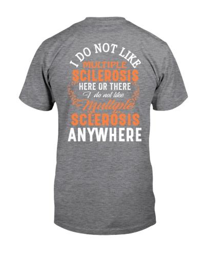 I do not like - Multiple Sclerosis Awareness